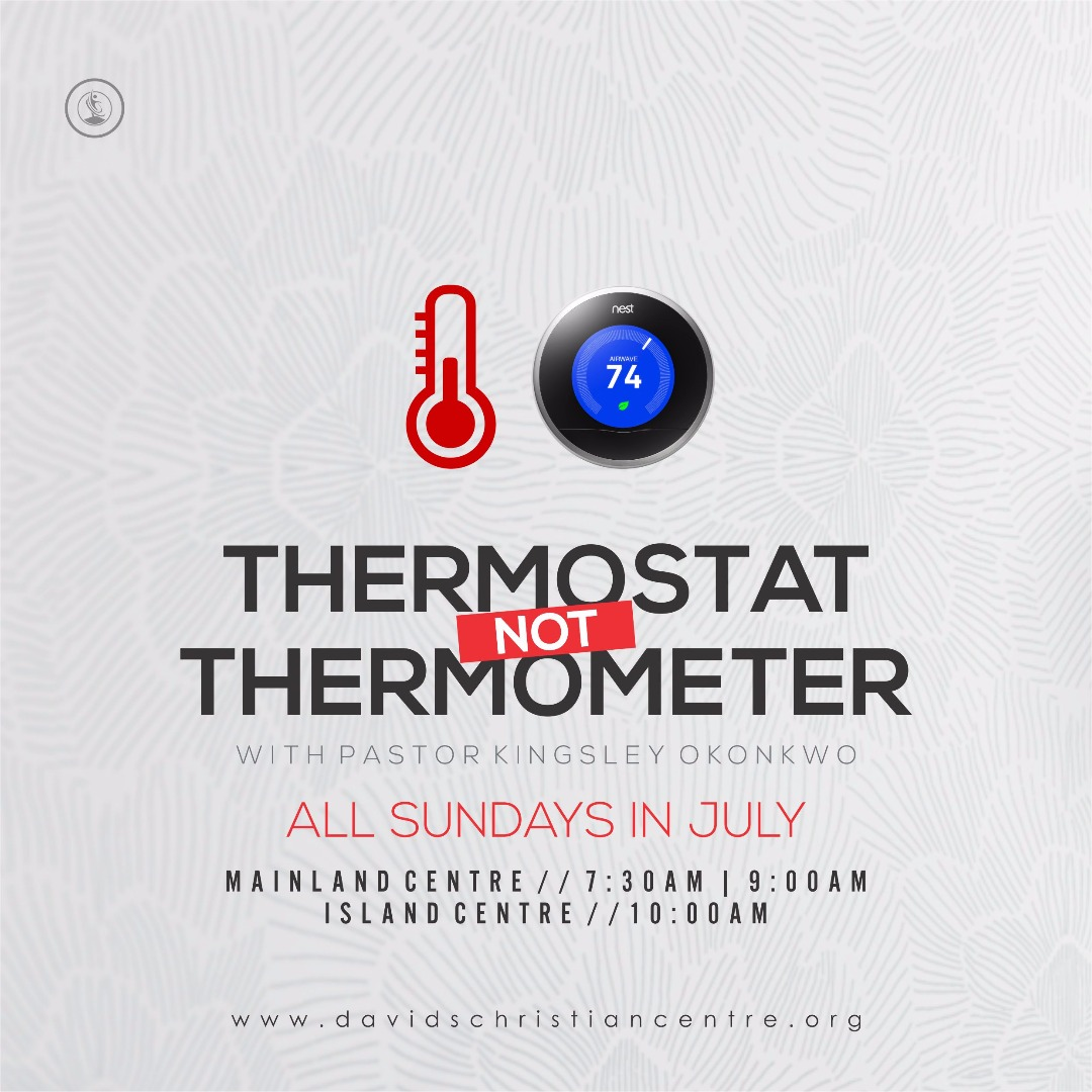 thermostat not thermometer by pastor kingsley okonkwo