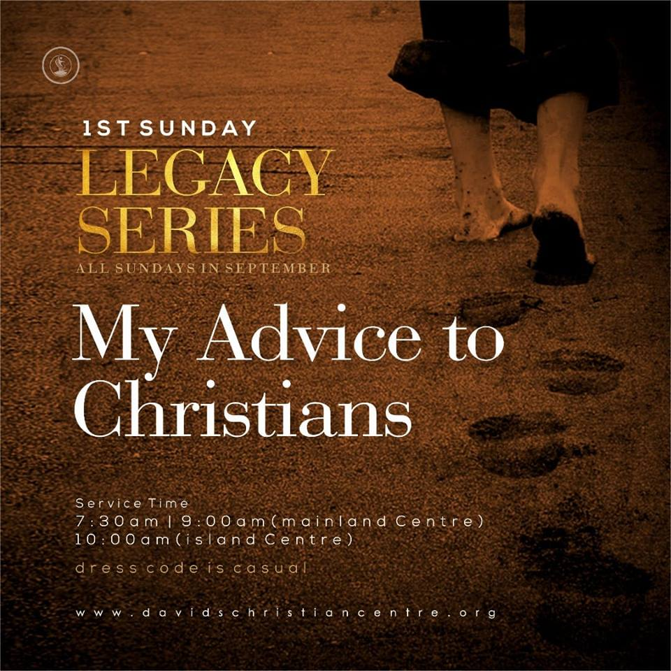 Legacy Series With Pastor Kingsley Okonkwo My Advice To Christians