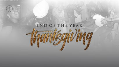 2018 End Of The Year Thanksgiving – Pastor Kingsley Okonkwo